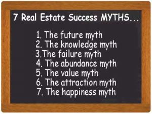 7 Essential Truths for Your Real Estate Success