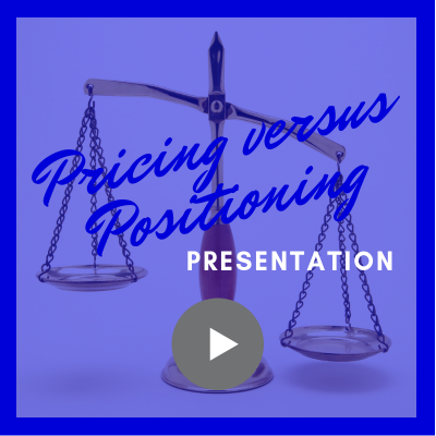 Pricing versus Positioning Presentation