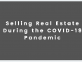 selling real estate covid-19 pandemic